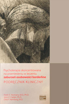 Transference-Focused Psychotherapy for Borderline Personality Disorder: A Clinical Guide, in Polish