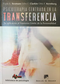Transference-Focused Psychotherapy for Borderline Personality Disorder: A Clinical Guide, in Spanish